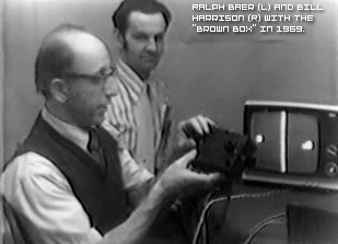 ralph baer et bill harrisson brownbox