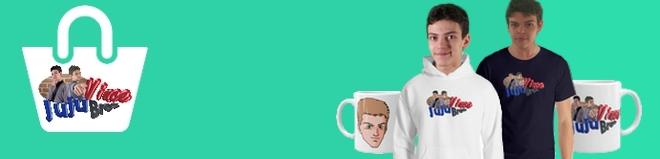 Obtenez votre Tee-Shirt, Sweat-Shirt ou votre Mug JujuVinceBros dans notre Boutique !
