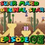 SMW Hack : Super Mario Original Star | Episode 03 [Coop Derulo]