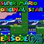 SMW Hack : Super Mario Original Star | Episode 05 [Coop Derulo]