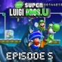 Walkthrough New Super Luigi U | Episode 5