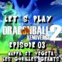 Dragon Ball Xenoverse 2 | Episode 03 : Nappa et Vegeta les gorilles géants