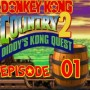 Let's Play : Donkey Kong Country 2 | Episode 01 [Coop Mr Derulo]