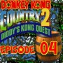 Let's Play : Donkey Kong Country 2 | Episode 04 [Coop Mr Derulo]