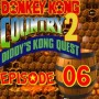 Let's Play : Donkey Kong Country 2 | Episode 06 [Coop Mr Derulo]
