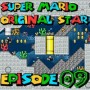 SMW Hack : Super Mario Original Star | Episode 09 [Coop Derulo]